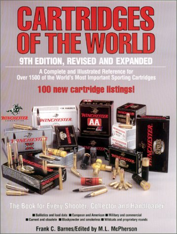 Cartridges of the World (Cartridges of the World, 9th Ed)
