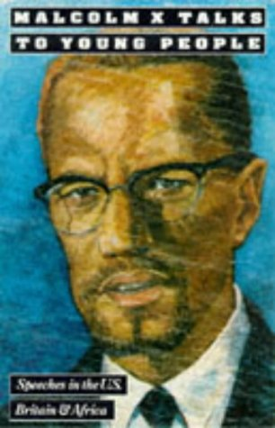 Malcolm X Talks to Young People, Malcolm X; X, Malcolm