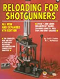 Reloading for Shotgunners (Reloading for Shotgunners)