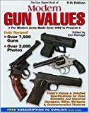 The Gun Digest Book of Modern Gun Values: For Modern Arms Made from 1900 to Present