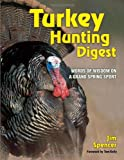 Turkey Hunter's Digest