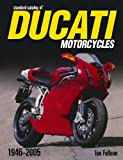 """Standard Catalog of"" Ducati Motorcycles 1947-2005"