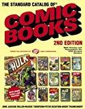 The Standard Catalog of Comic Books (2nd Edition)