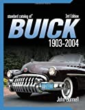 Standard Catalog of Buick 1903-2004