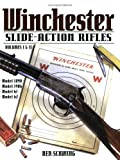 Winchester Slide-Action Rifles