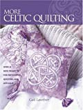 More Celtic Quilting
