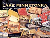 Picturing Lake Minnetonka: A Postcard History