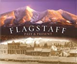 Flagstaff: Past and Present