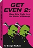 Get Even 2: More Dirty Tricks From The Master Of Revenge, Hayduke, George