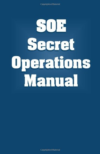 SOE Secret Operations Manual, Anonymous