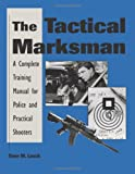 The Tactical Marksman
