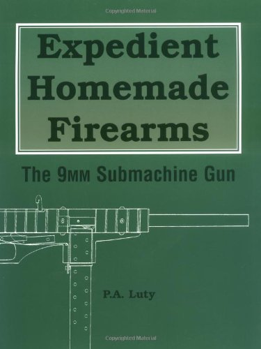 Expedient Homemade Firearms Book Cover Picture