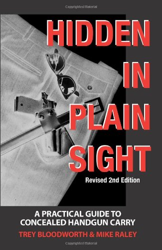 Hidden in Plain Sight, Trey Bloodworth; Mike Raley