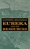 Eureka and Its Resources