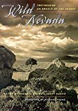 : Wild Nevada: Testimonies On Behalf Of The Desert