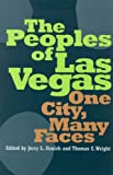 The Peoples of Las Vegas: One City, Many Faces