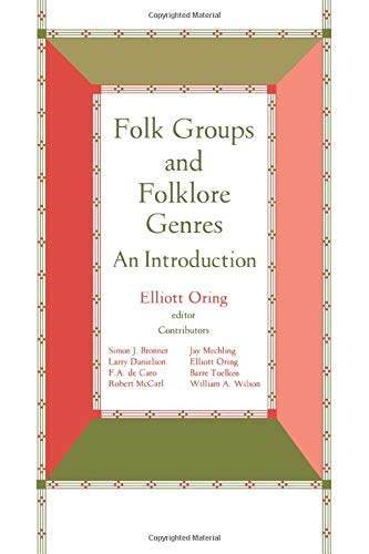 Folk Groups And Folklore Genres: An Introduction