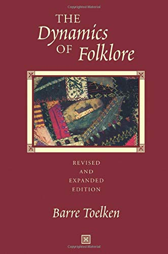 Dynamics Of Folklore, Toelken, Barre