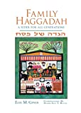 Family Haggadah: A Seder for All Generations