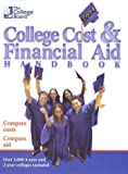 The College Board Cost & Financial Aid 2004: All-New 24th Annual Edition