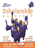 College Financial Aid: The College Board Scholarship Handbook 2004: All-New Seventh Edition
