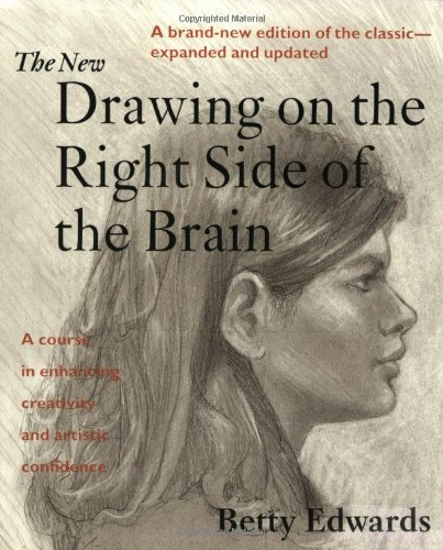 The New Drawing on the Right Side of the Brain, Edwards, Betty