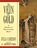 The Vein of Gold : A Journey to Your Creative Heart