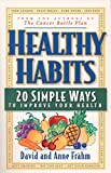 Healthy Habits: 20 Simple Ways to Improve Your Health
