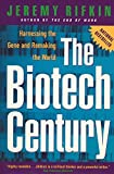 Buy The Biotech Century: Harnessing the Gene and Remaking the World from Amazon