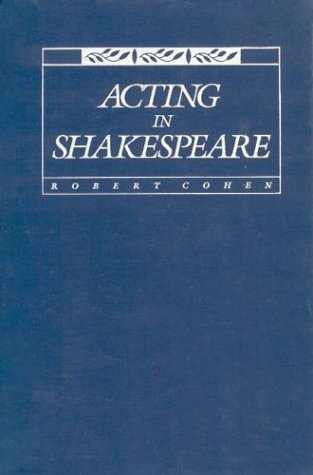 Acting in Shakespeare, Cohen, Robert