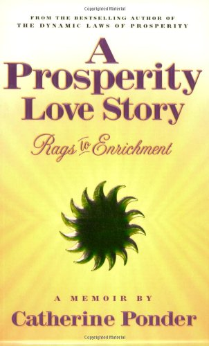 Prosperity Love Story: Rags to Enrichment