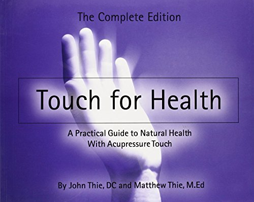 Touch for Health - paperback edition - John Thie, Matthew Thie