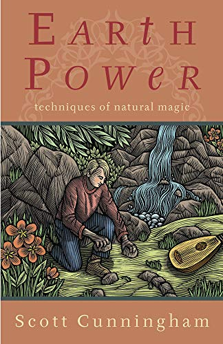 Earth Power: Techniques of Natural Magic (Llewellyn's Practical Magick), Cunningham, Scott