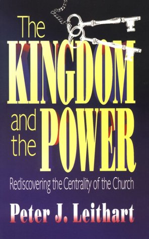 Rediscovering the Centrality of the Church