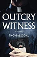 Outcry Witness by Thomas Zigal