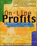 Buy On-Line Profits: A Manager's Guide to Electronic Commerce from Amazon