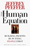 Buy The Human Equation: Building Profits by Putting People First from Amazon