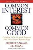 Buy Common Interest, Common Good: Creating Value Through Business and Social Sector Partnerships from Amazon