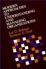 Buy Modern Approaches to Understanding and Managing Organizations from Amazon