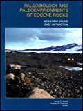 Paleobiology and Paleoenvironments of Eocene Rocks, McMurdo Sound, East Antarctica