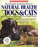 Dr. Pitcairn's Complete Guide to Natural for Dogs and Cats