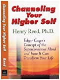 Channeling Your Higher Self: Edgar Cayce's Concept of the Superconscious Mind