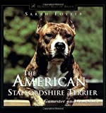 The American Staffordshire Terrier: Gamester and Guardian