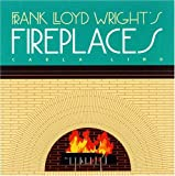 Frank Lloyd Wright's Fireplaces (Wright at a Glance) book cover