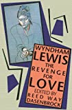 The Revenge for Love (1937) (Book) written by Wyndham Lewis