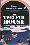 The Twelfth House: The Hidden Power in the Horoscope