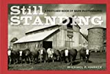 Still Standing: A Postcard Book of Barn Photographs