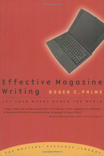 Effective Magazine Writing Let Your Words Reach the World