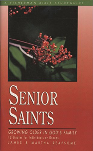 Senior Saints Growing Older in God