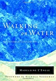 Walking on Water, Madeleine L'Engle